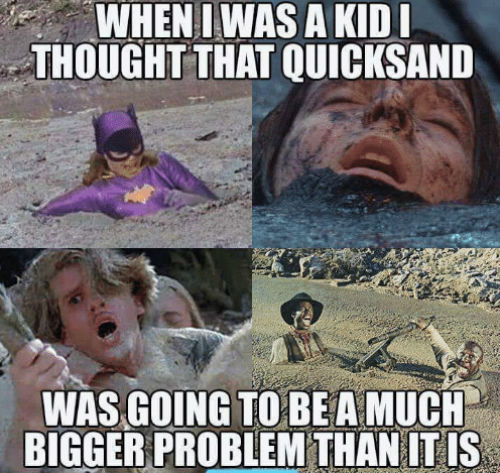 Television Shows Quick Sand meme image