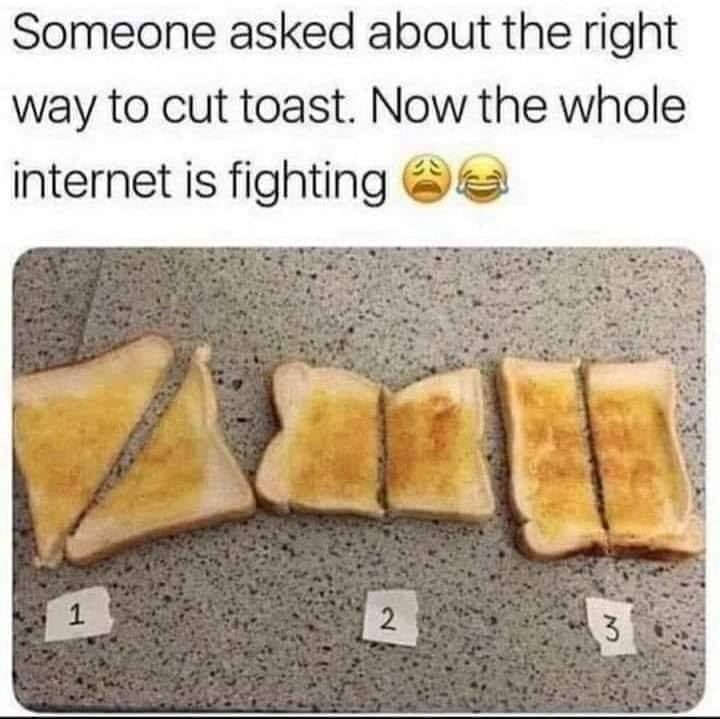 Right way to cut toast
