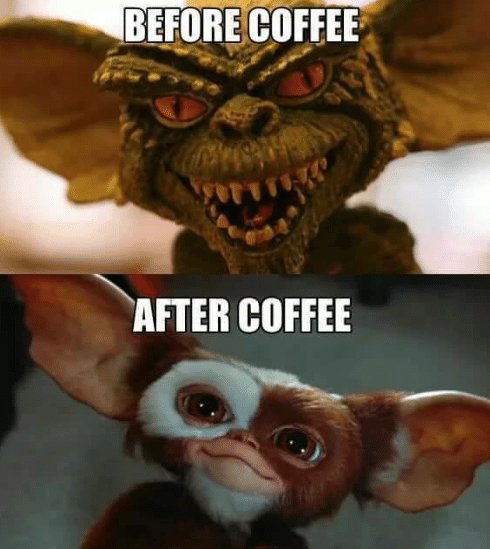 Before After Coffee Me