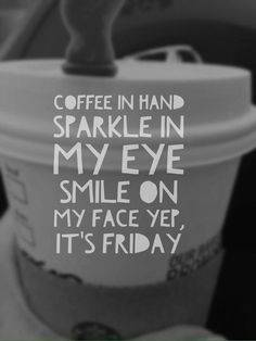 Friday Coffee Smile